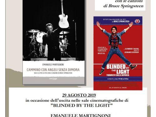"""""""BLINDED BY THE LIGHT"""" e """"CAMMINO CON ANGELI SENZA DIMORA"""": racconti di vita tra appartenenza e valori"""